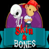 Play Skin & Bones Chapter 1 Online